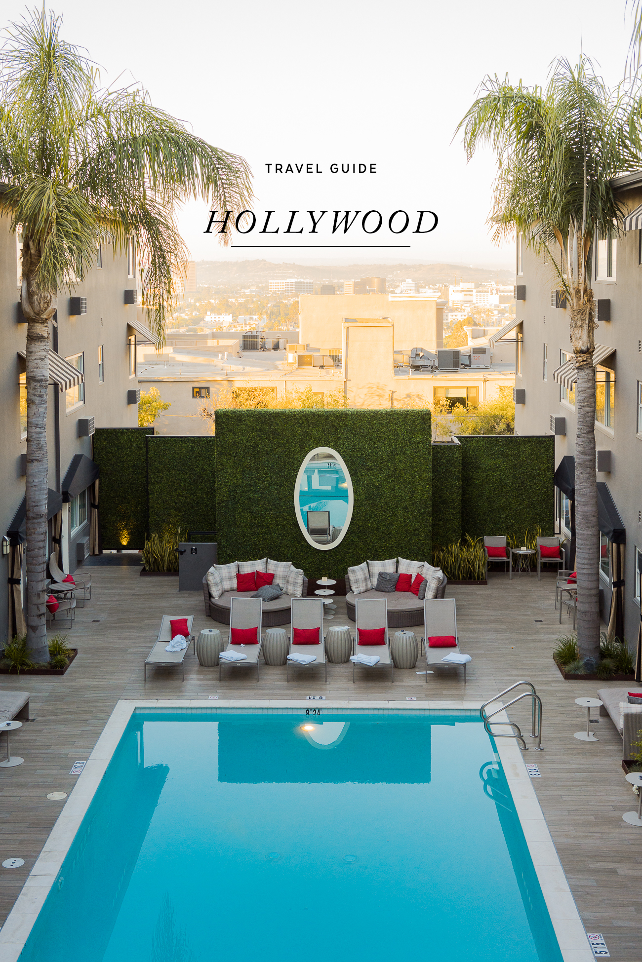 Travel Guide: Hollywood